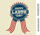 labor day design | Shutterstock .eps vector #704283235