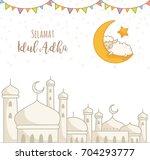 eid al adha greeting card ... | Shutterstock .eps vector #704293777