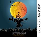 halloween background . vector... | Shutterstock .eps vector #704305189