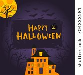 happy halloween poster design... | Shutterstock .eps vector #704333581