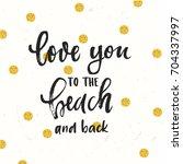 vector trendy hand lettering... | Shutterstock .eps vector #704337997