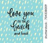 vector trendy hand lettering... | Shutterstock .eps vector #704338009
