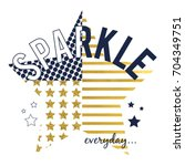 sparkle slogan and star vector. | Shutterstock .eps vector #704349751