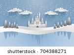castles and snow in the winter...   Shutterstock .eps vector #704388271