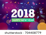 happy 2018 new year confetti... | Shutterstock .eps vector #704408779