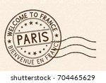 welcome to paris  france.... | Shutterstock .eps vector #704465629