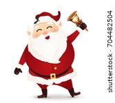 cute  happy  funny santa claus... | Shutterstock .eps vector #704482504