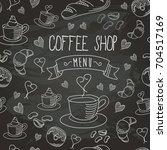 chalkboard coffee shop bistro... | Shutterstock .eps vector #704517169