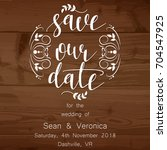 save the date card  wedding... | Shutterstock .eps vector #704547925