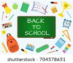back to school banner with... | Shutterstock .eps vector #704578651