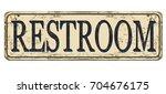 restroom vintage rusty metal... | Shutterstock .eps vector #704676175