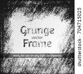 grunge vector square monochrome ... | Shutterstock .eps vector #704715025