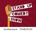 vector stand up comedy... | Shutterstock .eps vector #704829154
