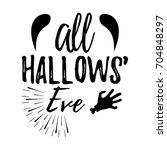 happy halloween greeting card... | Shutterstock .eps vector #704848297
