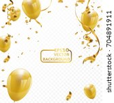 celebration party banner with... | Shutterstock .eps vector #704891911