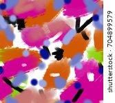 seamless art painter abstract... | Shutterstock . vector #704899579