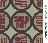 sold out seamless pattern with... | Shutterstock . vector #704923444