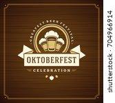 oktoberfest beer festival... | Shutterstock .eps vector #704966914