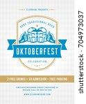 oktoberfest beer festival...   Shutterstock .eps vector #704973037