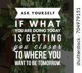 inspirational quote. best... | Shutterstock . vector #704979151