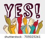 yes consent rally hands sign... | Shutterstock . vector #705025261