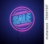 retro sale neon sign. vector... | Shutterstock .eps vector #705047347