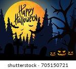 happy halloween. celebration.... | Shutterstock .eps vector #705150721
