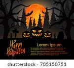 happy halloween. celebration.... | Shutterstock .eps vector #705150751