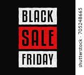 black friday. sale. vintage... | Shutterstock .eps vector #705248665