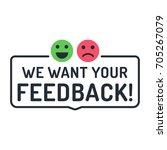 We Want Your Feedback. Badge ...