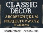 vintage font typeface vector... | Shutterstock .eps vector #705353701