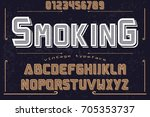 font typeface handcrafted... | Shutterstock .eps vector #705353737