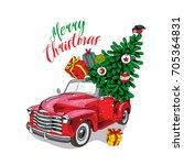 christmas card. red retro truck ... | Shutterstock .eps vector #705364831