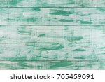 green mint painted wood board... | Shutterstock . vector #705459091