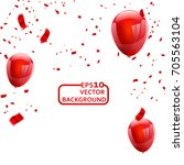 red white balloons  confetti... | Shutterstock .eps vector #705563104