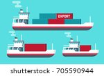 cargo ships isolated vector... | Shutterstock .eps vector #705590944