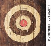 target is painted on wooden... | Shutterstock . vector #705602947
