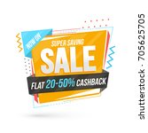 super saving sale banner or tag ... | Shutterstock .eps vector #705625705