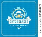 oktoberfest beer festival... | Shutterstock .eps vector #705820729