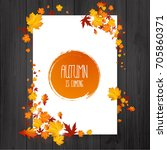 brochure with autumn leaves.... | Shutterstock .eps vector #705860371