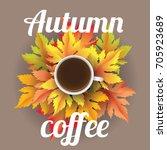 autumn coffee realistic vector... | Shutterstock .eps vector #705923689