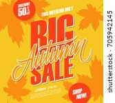 autumn big sale. this weekend... | Shutterstock .eps vector #705942145