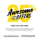 awesome offers vector... | Shutterstock .eps vector #705968395