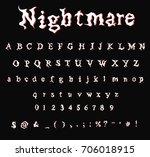 nightmare   font   stylized ...   Shutterstock .eps vector #706018915