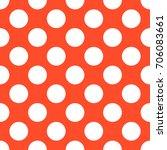 a seamless orange polka dot... | Shutterstock . vector #706083661