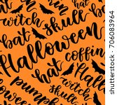 happy halloween. handwritten... | Shutterstock .eps vector #706083964