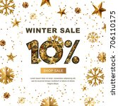 winter sale 10 percent off ... | Shutterstock .eps vector #706110175