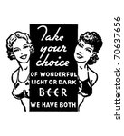 take your choice   light or... | Shutterstock .eps vector #70637656
