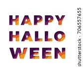 halloween text with paper cut... | Shutterstock .eps vector #706557655