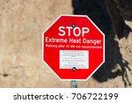 extreme heat danger sign in...   Shutterstock . vector #706722199